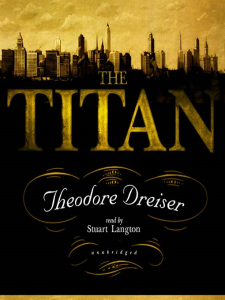 THE TITAN  by Theodore Dreiser | eBooks | Classics
