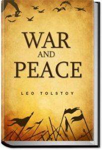 war and peace  by leo tolstoy/tolstoi