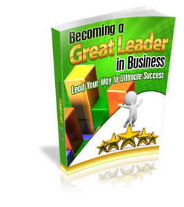 Becoming a Great Leader in Business | eBooks | Business and Money
