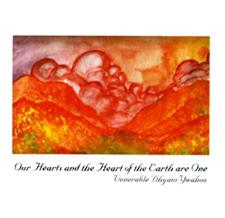 our hearts and the heart of the earth are one