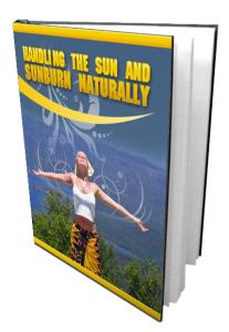 Handling The Sun And Sunburn Naturally   eBooks   Health