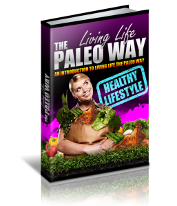 Living Life The Paleo Way   eBooks   Health