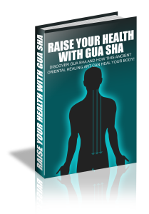 raise your health with gua sha