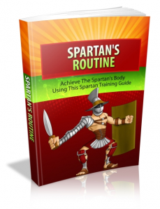 spartan's routine - achieve the sparatan's body using sparatan training guide