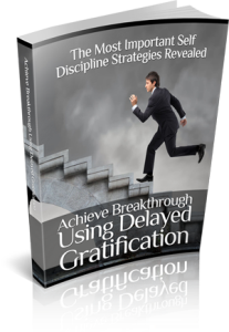 using delayed gratification ebook