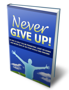 Never Give Up   eBooks   Self Help