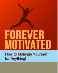 Forever Motivated | eBooks | Self Help
