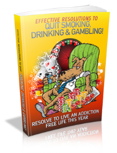 Effective Resolutions To Quit Smoking, Drinking & Gambling | eBooks | Self Help