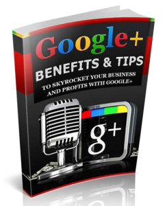 Google+ Benefits and Tips | eBooks | Technical