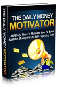 The Daily Money Motivator | eBooks | Business and Money