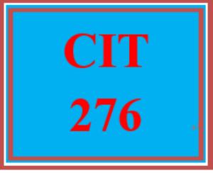 CIT 276 Entire Course | eBooks | Education