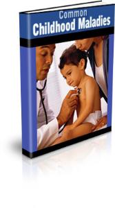 common childhood maladies