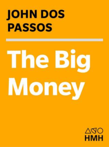 big money by john dos passos's