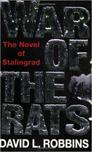 War of the Rats: A Novel of Stalingrad by David Robbins | eBooks | History