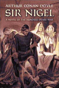 Sir Nigel by Arthur Conan Doyle | eBooks | Classics
