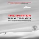 Eugene Vodolazkin.The Aviator   eBooks   Classics