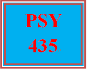 PSY 435 Entire Course | eBooks | Education