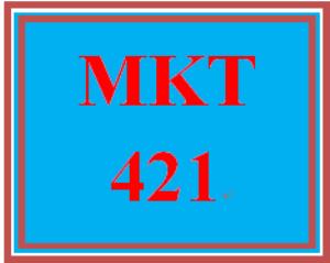MKT 421 Week 1 Summary | eBooks | Education