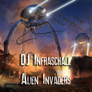 dj infraschall - alien invader