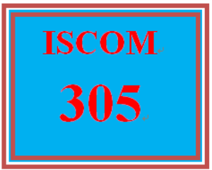 ISCOM 305 Week 2 Scenario and Topic Approval | eBooks | Education