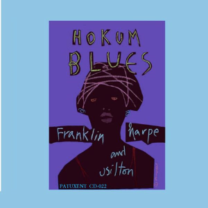 patuxent cd-022 franklin, harp & usilton - hokum blues