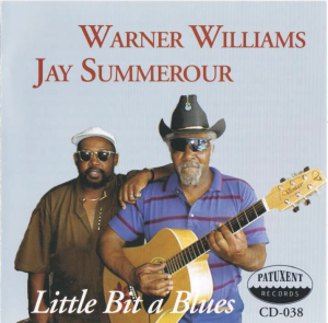 patuxent cd-038 warner williams & jay summerour - little bit a blues