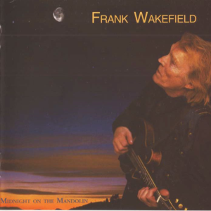 patuxent cd-050 frank wakefield - midnight on the mandolin