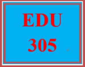 EDU 305 Entire Course | eBooks | Education