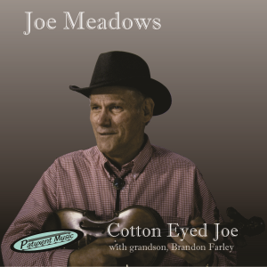 Patuxent CD-071 Joe Meadows - Cotton Eyed Joe | Music | Country