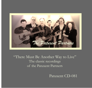 Patuxent CD-081 Patuxent Partners - There Must be another Way to Live | Music | Country