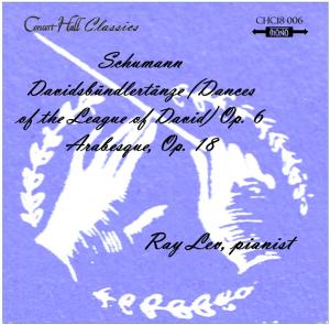 schumann: davidsbündlertänze, op. 6; arabesque, op. 18 - ray lev, pianist