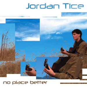 Patuxent CD-126 Jordan Tice - No Place Better | Music | Acoustic