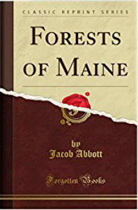 Forests of Maine   eBooks   Classics