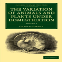 The Variation of Animals and Plants under Domestication Volume I Charles Darwin   eBooks   Science