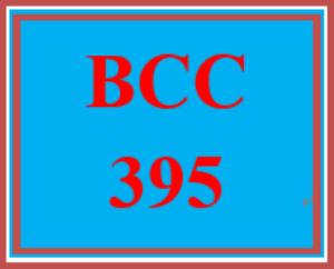 bcc 395 entire course