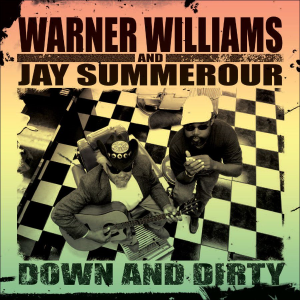 Patuxent CD-163 Warner Williams & Jay Summerour - Down n Dirty | Music | Blues