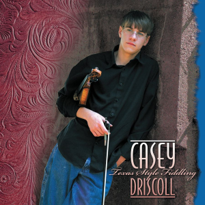 Patuxent CD-166 Casey Driscoll - Texas Style Fiddling | Music | Country