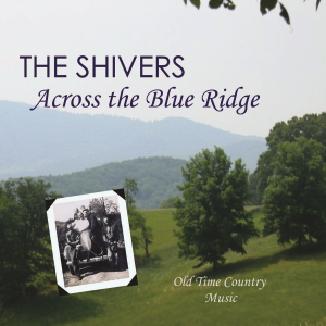 patuxent cd-173 the shivers - across the blue ridge