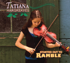 Patuxent CD-186 Tatiana Hargreaves - Started Out to Ramble | Music | Country