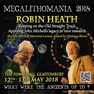 Mega 18: ROBIN HEATH - Lecture 2: Keeping on the Old Straight Track Applying John Michell's legacy to new research. | Movies and Videos | Documentary