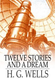 Twelve Stories and a Dream | eBooks | Classics