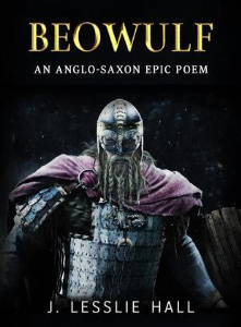beowulf: an anglo-saxon epic poem by j. lesslie hall