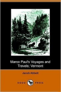 marco paul''s voyages and travels; vermont