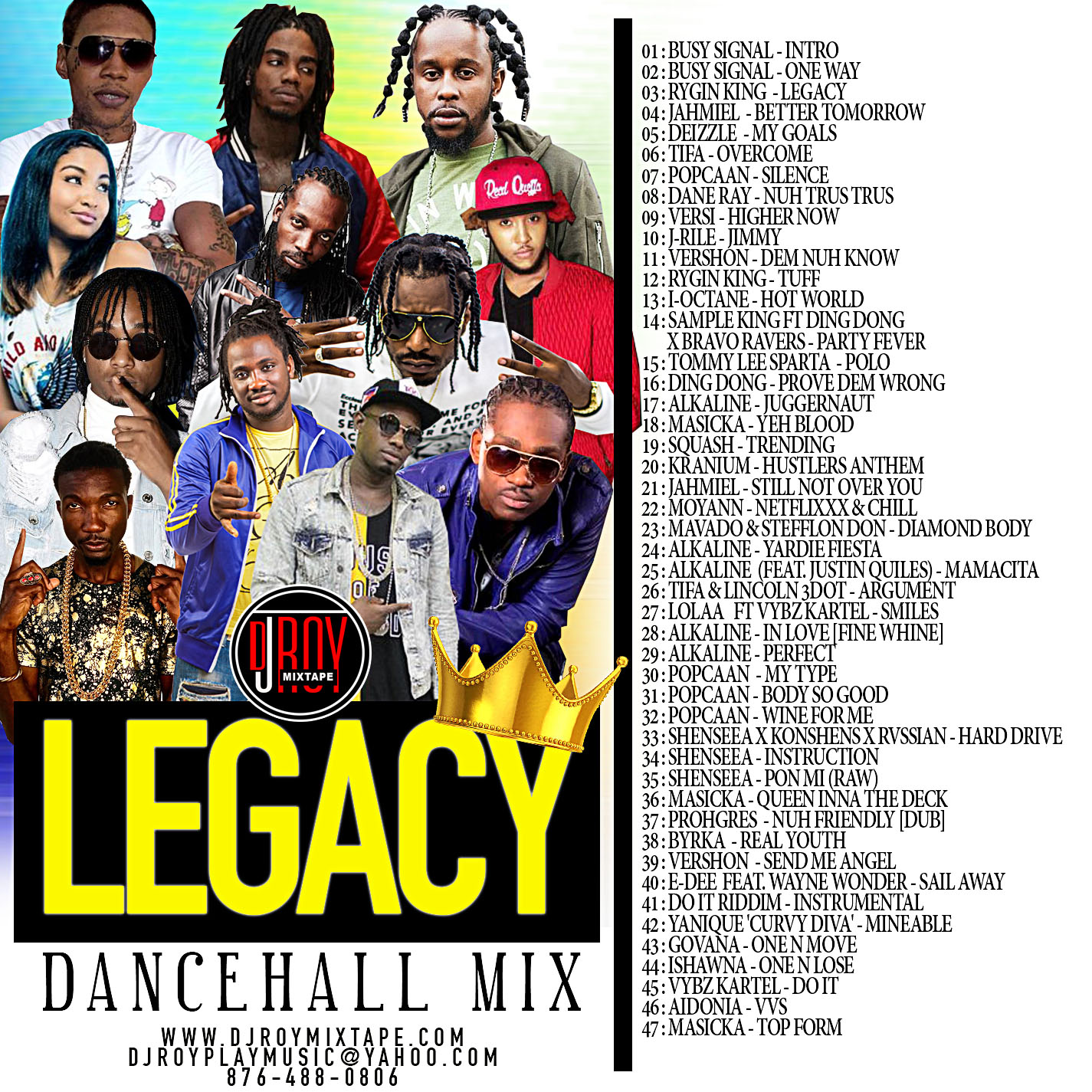Dj Roy Legacy Dancehall Mixtape [august 2018]