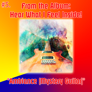 5. ambiance (mystery guitar)