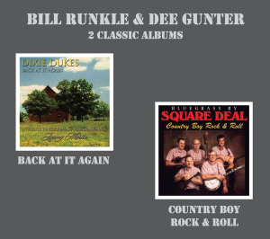 patuxent cd-305 bill runkle & dee gunter - back at it again & country boy rock & roll