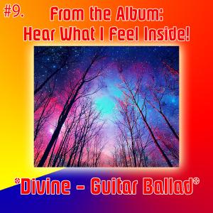 9. divine - guitar ballad