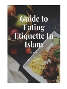 guide to eating etiquette in islam
