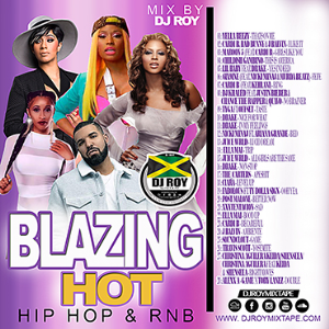 dj roy blazing hot hip hop & rnb mix 2018