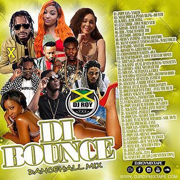 Dj Roy Di Bounce Dancehall Mix [sept 2018]